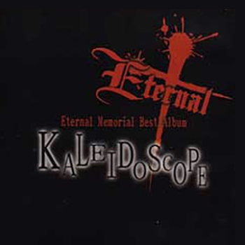 KALEIDEOSCOPE Eternal Memorial Best Album